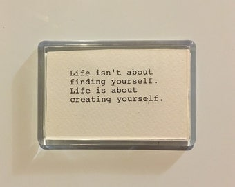 Life Quote Acrylic Fridge Magnet. Hand Typed Typewriter Quote