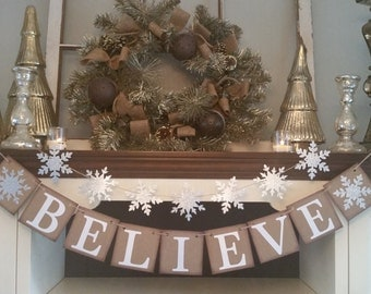 Believe Christmas Banner, Believe Christmas Sign, Christmas Decoration, Christmas Decor,  Christmas Banner, Snowflake Garland, Winter Decor
