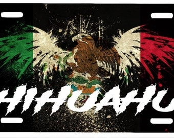 "Chihuahua Mexico Aluminum License Plate Placa  6""x 12"""