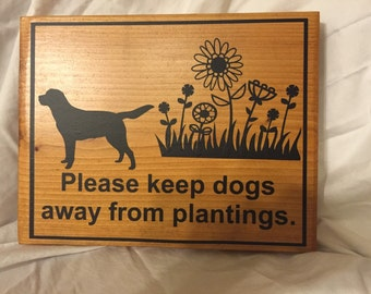Please Keep Dogs Away From Plantings