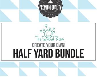 Pick any Half Yard(s), Create Your Own Half Yard Bundle, Half Yard Bundle Mix and Match, Fabric Bundle Builder