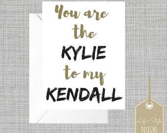 Funny Birthday Card,Friend Birthday Card,Jenner Birthday Card,Kylie Card,Kendall Card,Kardashian Birthday Card,Blank Birthday Card,For Her
