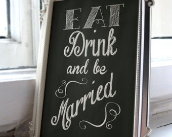 Eat drink and be married -instant download-PDF file