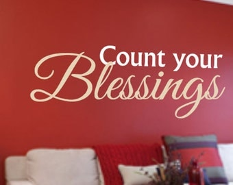 Count your Blessings, Vinyl Wall Decal, Home Decor, Kitchen, Bedroom, Family, Entryway, Living Room, Vinyl Lettering, Custom Decal, Gift