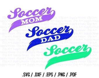 Soccer Mom Svg, Soccer Dad Svg, Soccer Design Files, Soccer Silhouette, Soccer Cricut, DXF Files, EPS File, Football Silhouette - CA234