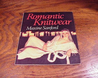 Romantic Knitwear Book by Maxine Sanford, 1980