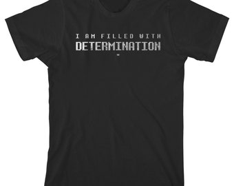 Filled With Determination Tee