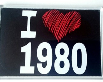 I Love 1980 Year Acrylic Jumbo Fridge Magnet/ 1980's/ Heart