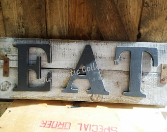 "Rustic Reclaimed wood "" EAT' Sign"