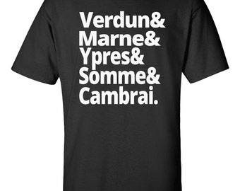 Battles of the First World War - Verdun, Marne, Ypres, Somme, Cambrai - WWI History T-shirt