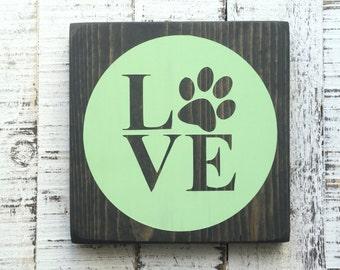 Love is a four legged word, Fur Mama, Dog Mom, Furbaby, Dog Lover, hand painted wood sign, love with paw print, paw print