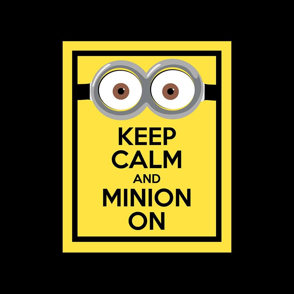 Keep Calm and Minion On wall art - Minion printable - Keep Calm ...
