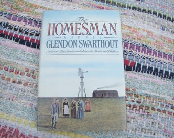 The Homesman, Glendon Swarthout, First Edition, 1988, Dust Jacket, Novel, Narrative Fiction, American Frontier 1850's, Frontier Women