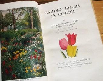 Vintage 1945 book Garden Bulbs in Color • J. Horace McFarland, L.H.D.
