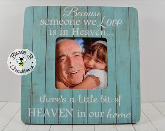 Personalized Memorial Picture Frame, Because Someone We Love is in Heaven, In Memory of Picture Frame, Funeral Memorial, Memory Frame