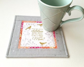 Mug Rug for Moms - Fabric Coaster - Snack Mat