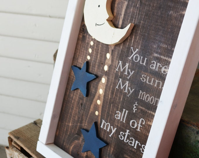 You Are My Sun, Moon and All My Stars-EE Cummings Quote Wooden Sign