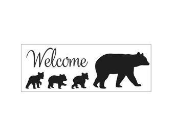 SIGN STENCIL - Welcome with mother bear and cubs -  8 x 22 stencil for painting signs, walls