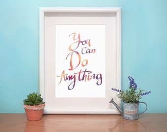Digital File :  you can do anything _ Poster