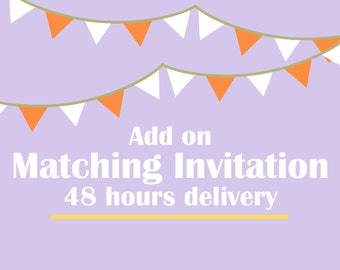 Add on - Matching Invitation - File Emailed within 48 hours
