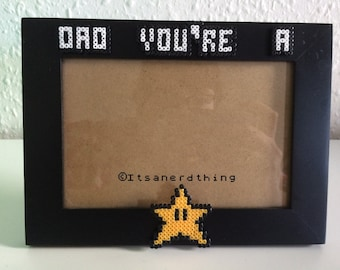 Dad you're a star picture frame - perfect for fathers day! With Mario star