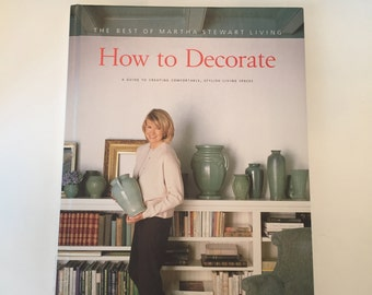 Martha Stewart How to Decorate / Vintage The Best of Martha Stewart Living Hardcover  - Very Good Condition 1996