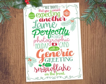 Funny Non Generic Christmas Holiday Cards - 5 or 10 Pack - Clever Sarcastic Humor Not Another Generic Photographed Greeting Card -