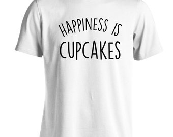 Happiness is cupcakes Tshirt baking cake food hungry icing cute dessert yummy cute bun baker 1135