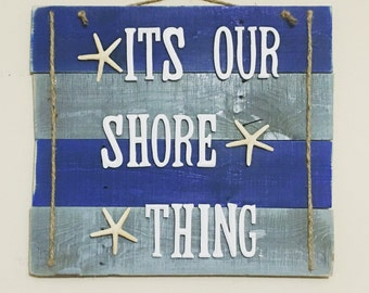 It's Our Shore Thing