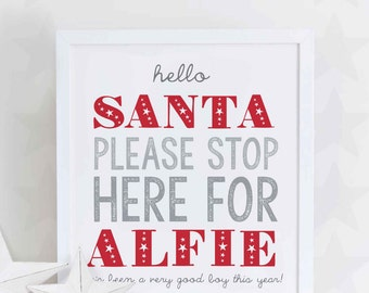 Personalised Santa Stop Here Christmas Print
