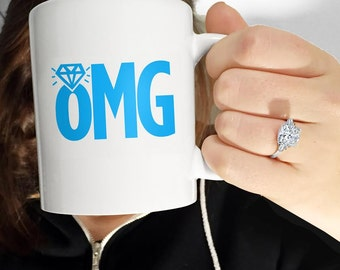 """Engagement Gift """"OMG"""" Mug"""
