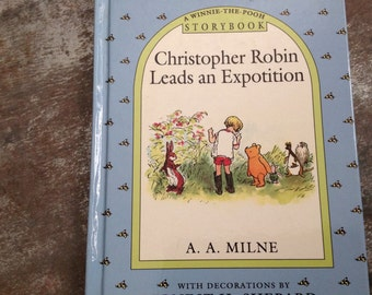 "Vintage Children's Book ""Christopher Robin Leads an Expotition"" A.A. Milne Ernest H. Shepard Hardcover Pooh Storybook Dutton 1993"
