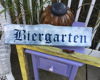 Biergarten sign on reclaimed barn wood