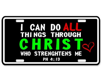 I can do all things in Christ - Christian license plates - Jesus - Personalized