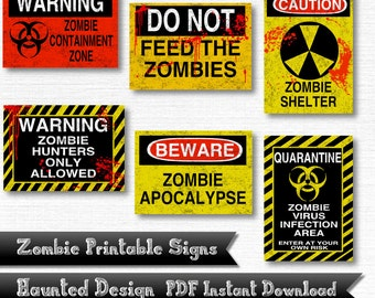 Zombie Warning Signs Apocalypse Zombie Hunters Containment Area Digital Download Zombie Outbreak 6 Piece Printable 300 DPI PDF