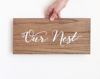 """Our Nest Rustic Wood Sign Wedding Gift 15"""" x 7"""""""