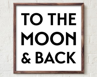 Printable Poster - To the moon & back - Black and White Typography Wall Art Poster Print