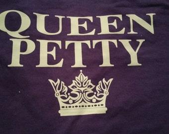 Queen Petty T-Shirt