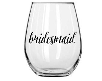 Bridesmaid Decal, Bridesmaid Wine Glass Decal, Wedding Decal, Wine Glass Decal, Wedding Wine Glass Decal