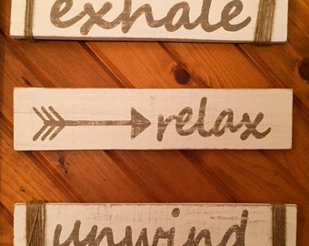 Exhale, Relax, Unwind Distressed Sign Set