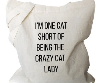 Cat Bag, Cat Tote, Cat Lover Gift, Canvas Tote Bag, Crazy Cat Lady, Canvas Tote Bag