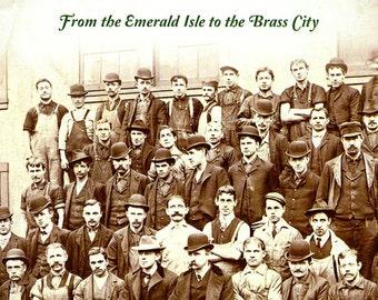 TWO COPIES - Waterbury Irish: From the Emerald Isle to the Brass City