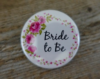 1x Pink Floral Bride to Be Badge