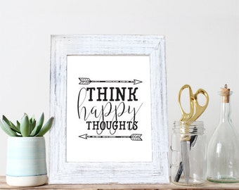 Instant Download - Think Happy Thoughts 5x7 & 8x10 - Peter Pan quote - Nursery - baby - child - Nursery Decor - Black and white - arrows