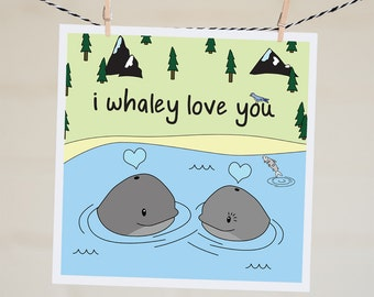 I Whaley Love You Pun Card | Funny Valentine's Day Card For Boyfriend | Funny Valentine's Day Card For Girlfriend | Funny Love Card