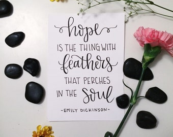 Hand Lettered Print - Hope is the Thing with Feathers