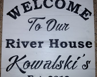 Welcome to Our River House Personalized  Sign