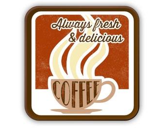 Delicious & Fresh Coffee coaster