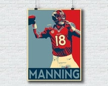 Peyton Manning Print - Denver Broncos - Printable Wall Art NFL Print Home Decor Hope Sports Poster - 18x24 Format