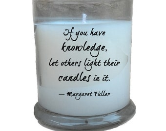10% Off Knowledge Inspirational Quote 12oz Soy Candle; Margaret Fuller; Notable Quotes; Inspirational Gift; Read Description for Coupon Code